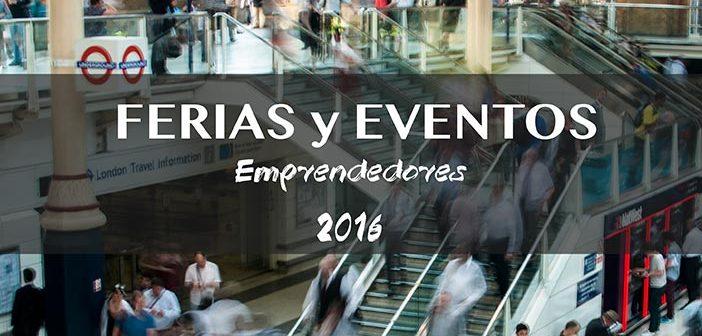 evntos y ferias emprendedores 2016