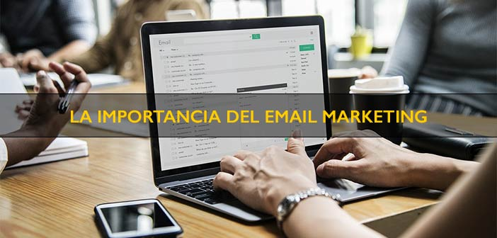 por que es importante trabajar el email marketing