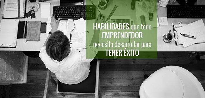 habilidades emprendedores para tener exito