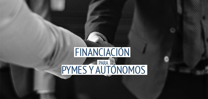 financiacion para pymer y autonomos
