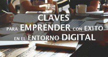 claves para emprender en entorno digital