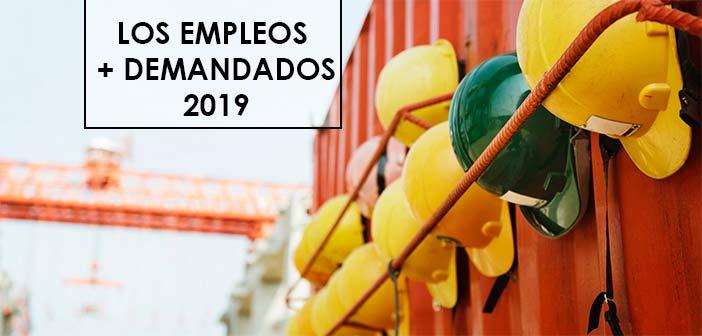 puestos de trabajo mas demandados 2019