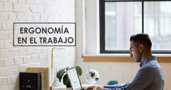 consejos y material ergonómico para el trabajo