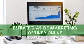 estrategias para empresas de marketing offline y digital