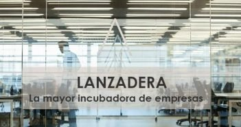 Lanzadera, la mayor incubadora de empresas del Meditérraneo