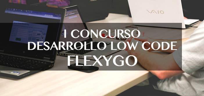 I Concurso de Desarrollo Low Code Flexygo