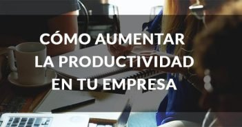 titulo aumentar productividad en empresas