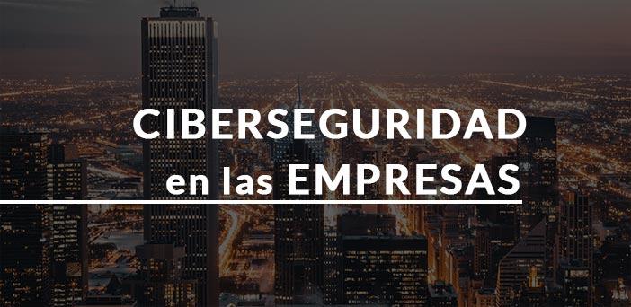 Ciudad de noche y rotulo ciberseguridad en las empresas
