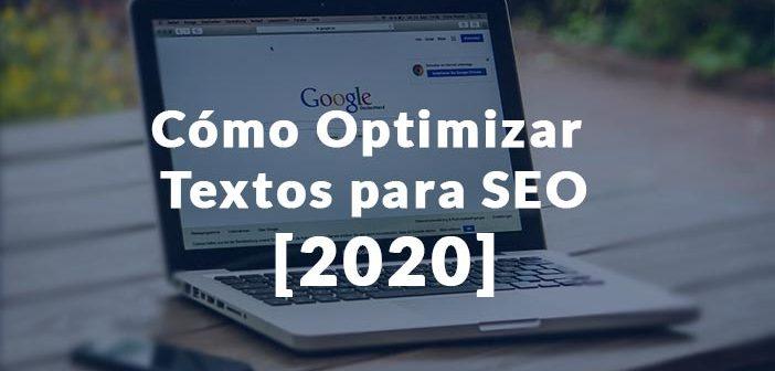Ordenador con Google abierto y rótulo Optimizar textos para SEO 2020