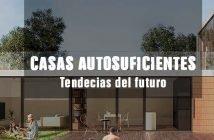 Portada Casas autosuficientes ecofriendly