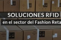 Soluciones RFID para el sector Fashion Retail