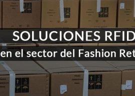 Soluciones RFID para la sostenibilidad en el sector de Fashion Retail