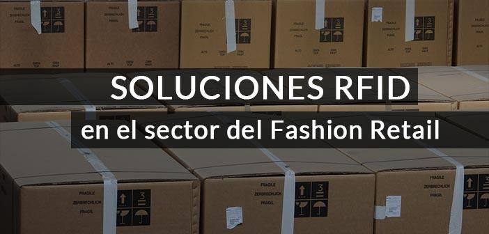 Soluciones RFID para el sector Fashion Retail