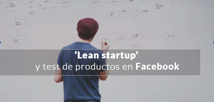 Portada con título Lean Start Up y test en Facebook