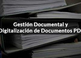 La digitalización de documentos PDF, clave en la gestión documental de las empresas