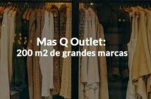 imagen mas Q Outlet grandes marcas